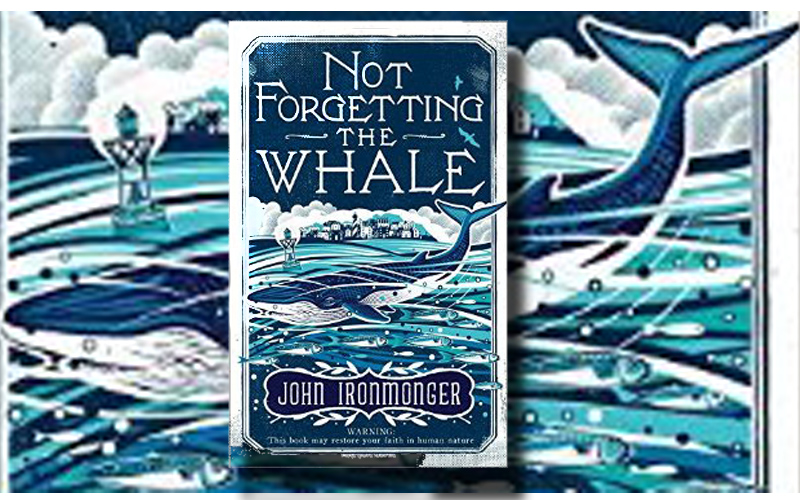 Not Forgetting the Whale – book review