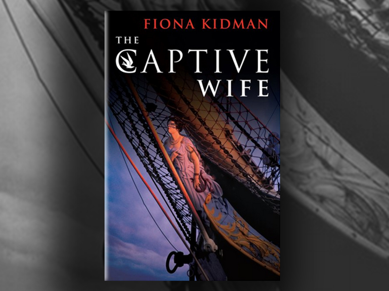 Captive Wife by Fiona Kidman