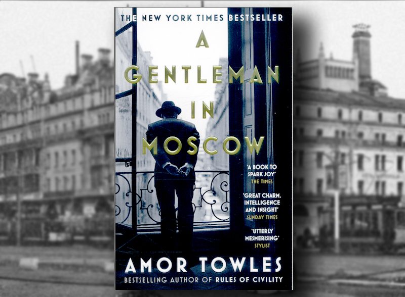 A Gentleman in Moscow – bookreview