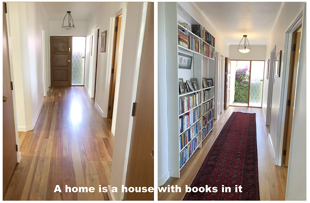 A home is a house with books in it