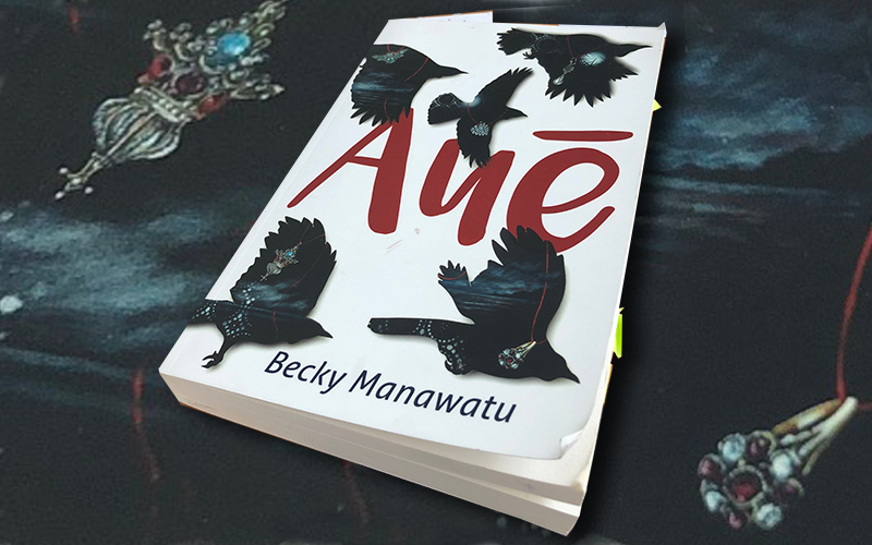 Aue by Becky Manawatu
