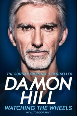 Watching the wheels by Damon Hill